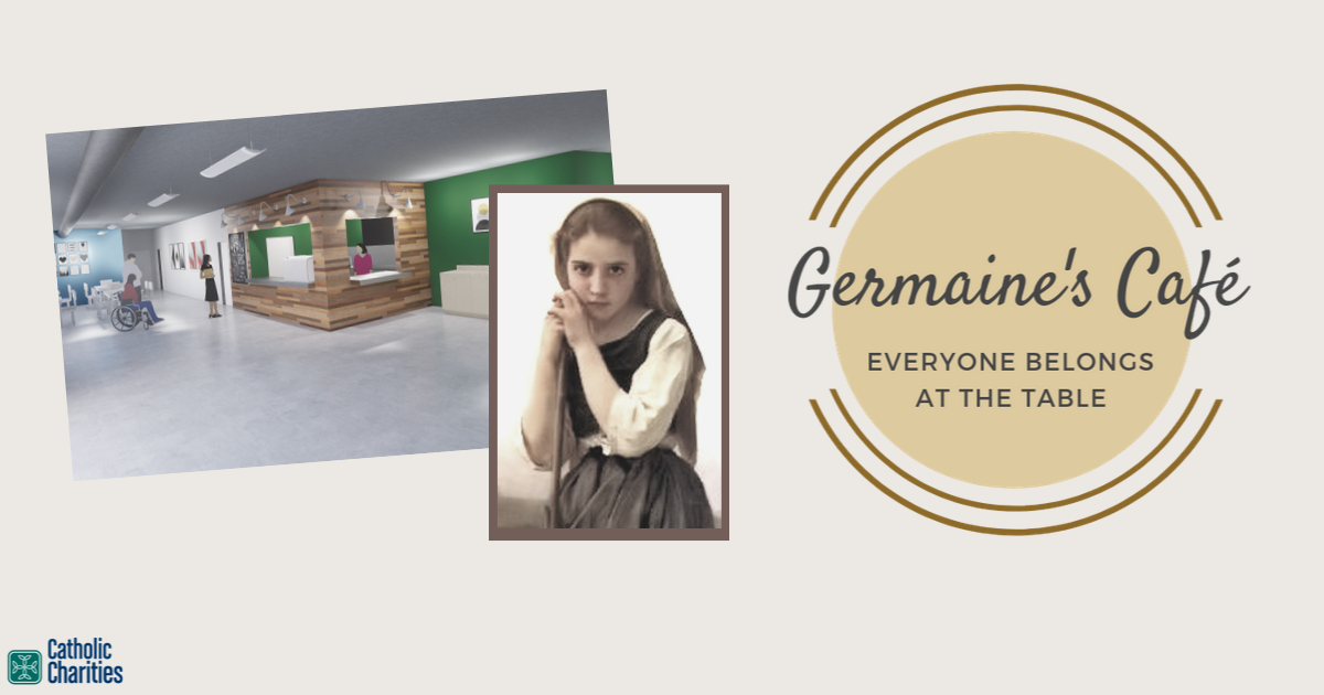 Mock-up artwork of Germaine's Cafe next to a picture of St. Germaine Cousin and the Germaine's Cafe logo