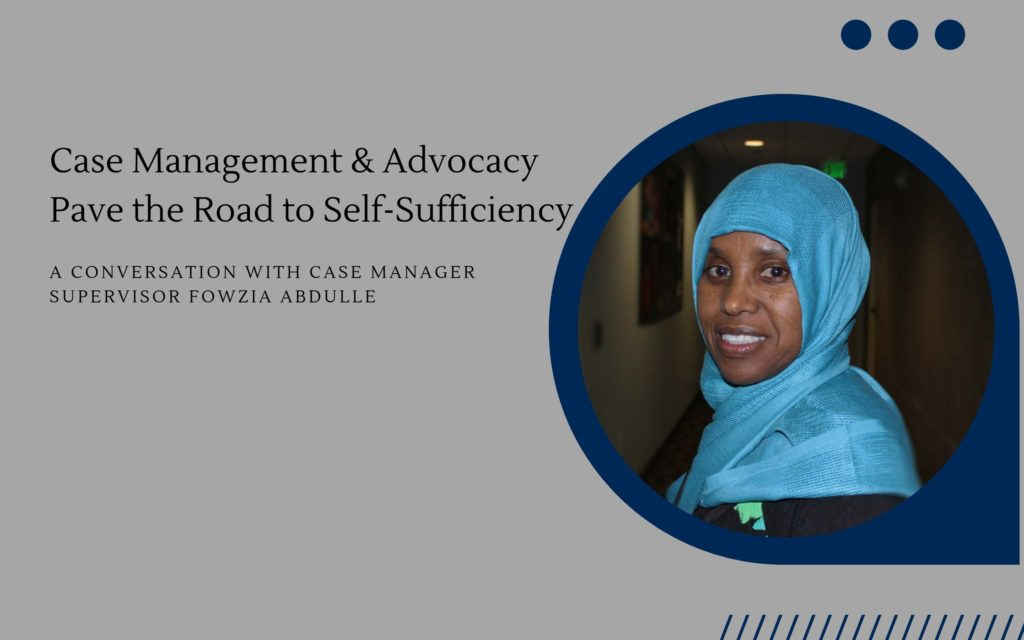 Case management and advocacy pave the road to self-sufficiency